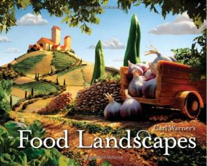 carl warner's food landscapes